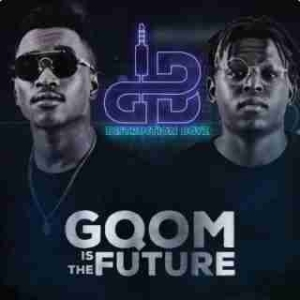 Gqom is The Future BY Distruction Boyz